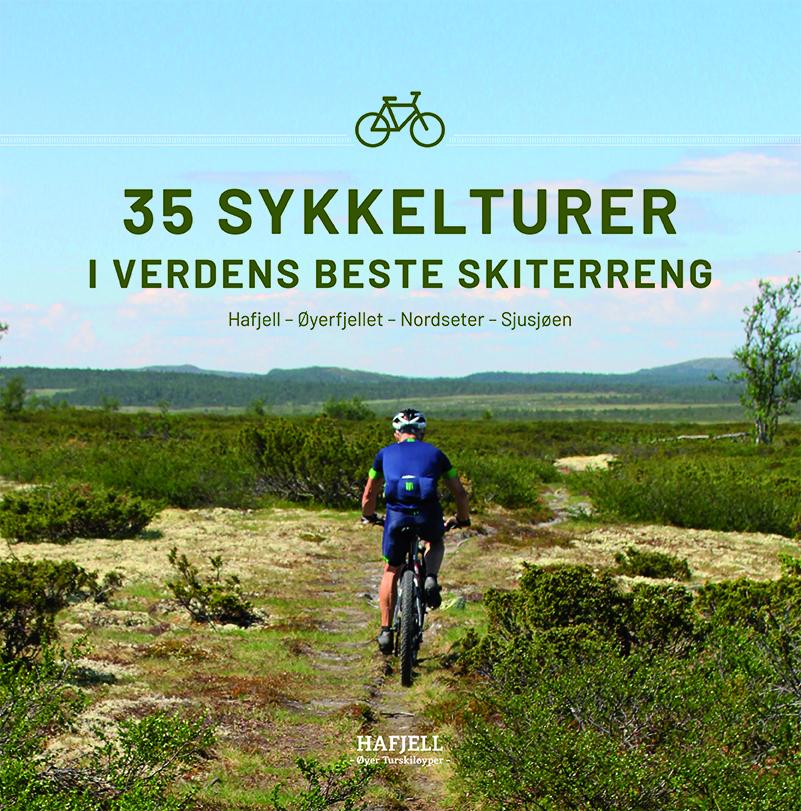 Øyvind Wold: 35 sykkelturer i verdens beste skiterreng